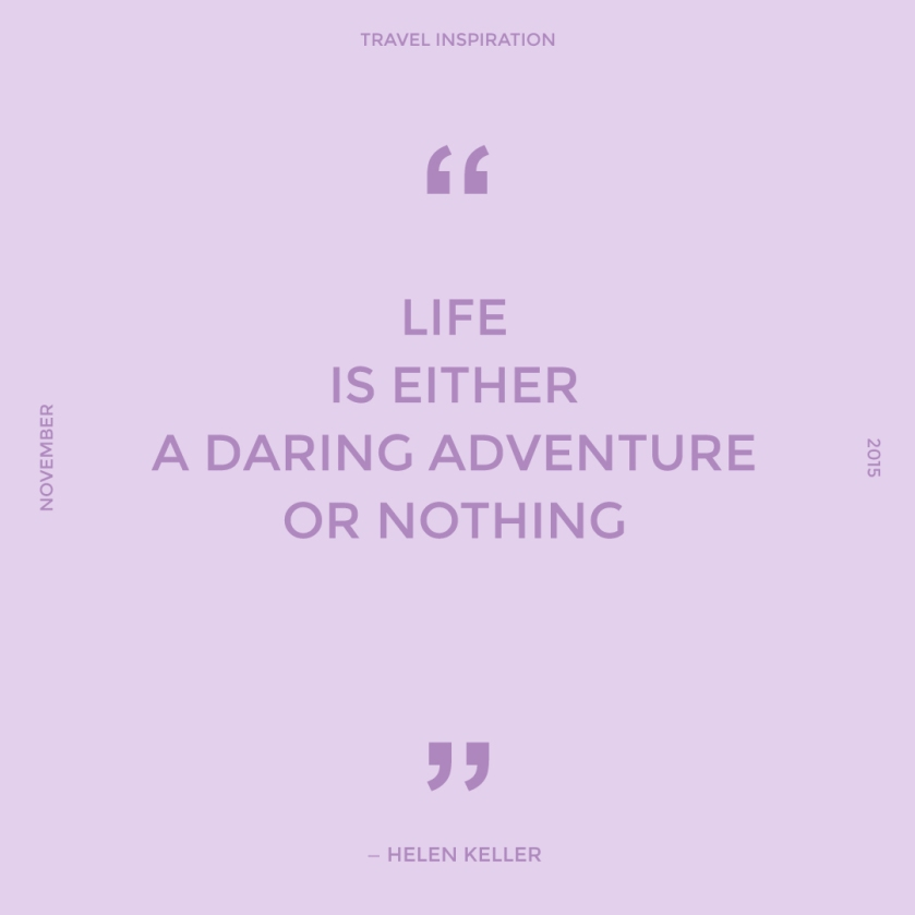 Travel quote by Helen Keller.