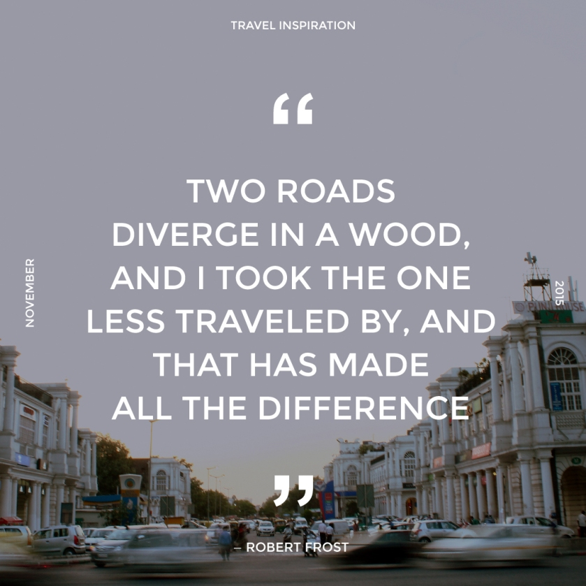 Travel quote by Robert Frost.