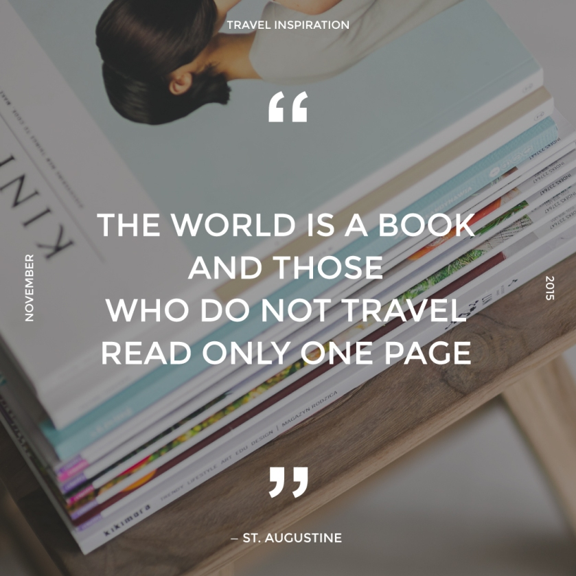 Travel quote by St. Augustine.
